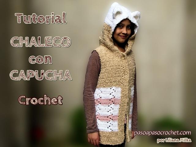Chaleco con Capucha – Talles para adultos – Paso a Paso Crochet