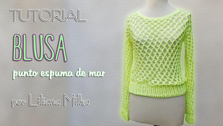 Blusa en punto ESPUMA DE MAR – Paso a Paso Crochet