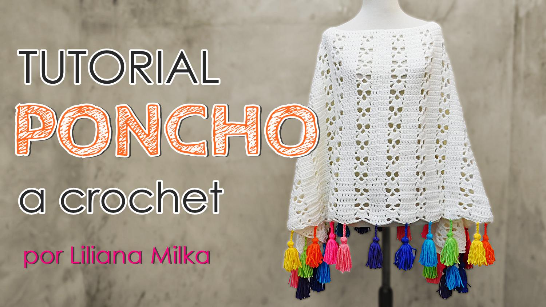 Poncho a crochet para niños y adultos – Paso a Paso Crochet
