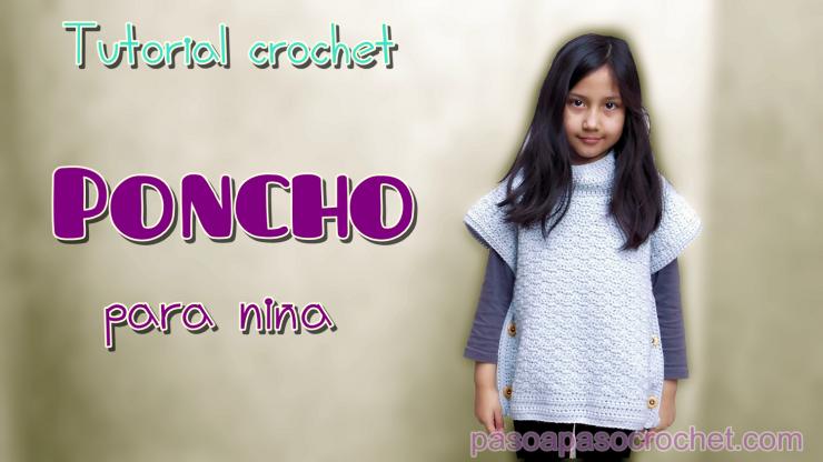 Poncho para niñas y mujeres – Paso a Paso Crochet