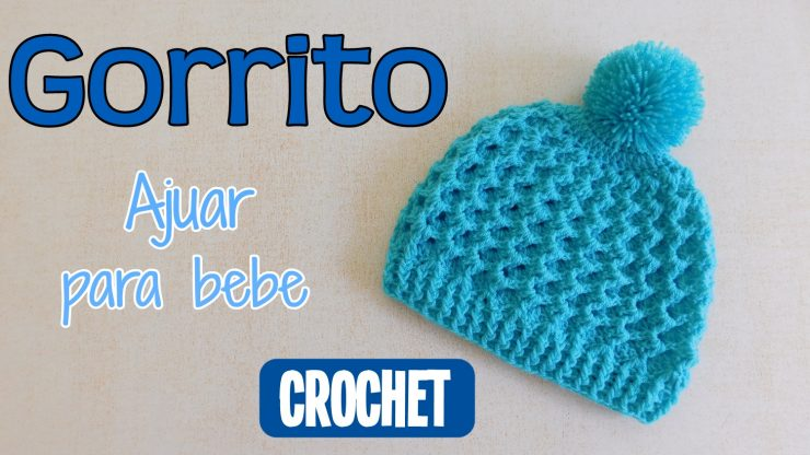 d160a052f Ajuar para bebe  Gorrito – Paso a Paso Crochet