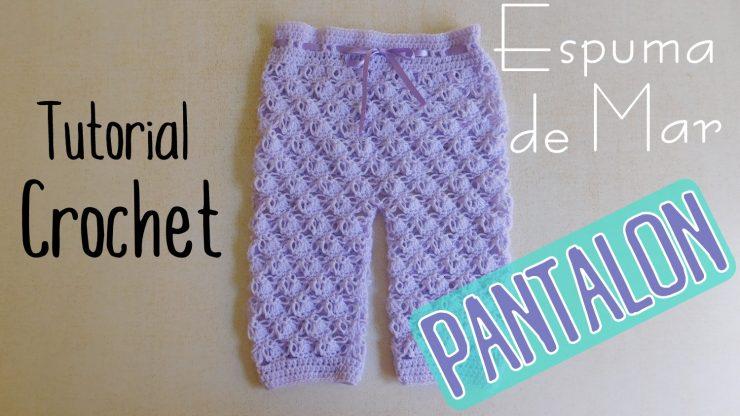 A – Mar Pantalón Paso De Ajuar Tutorial Crochet Espuma wSq0A1Z
