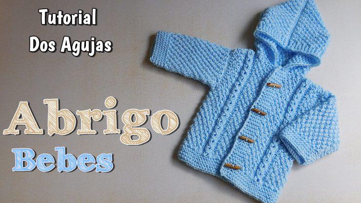 Ajuar abrigo de bebe en dos agujas varios talles paso a paso crochet - Tejer chaqueta bebe 6 meses ...