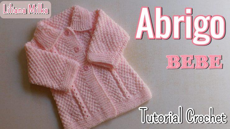 Ajuar dos agujas: Abriguito para bebes – Paso a Paso Crochet